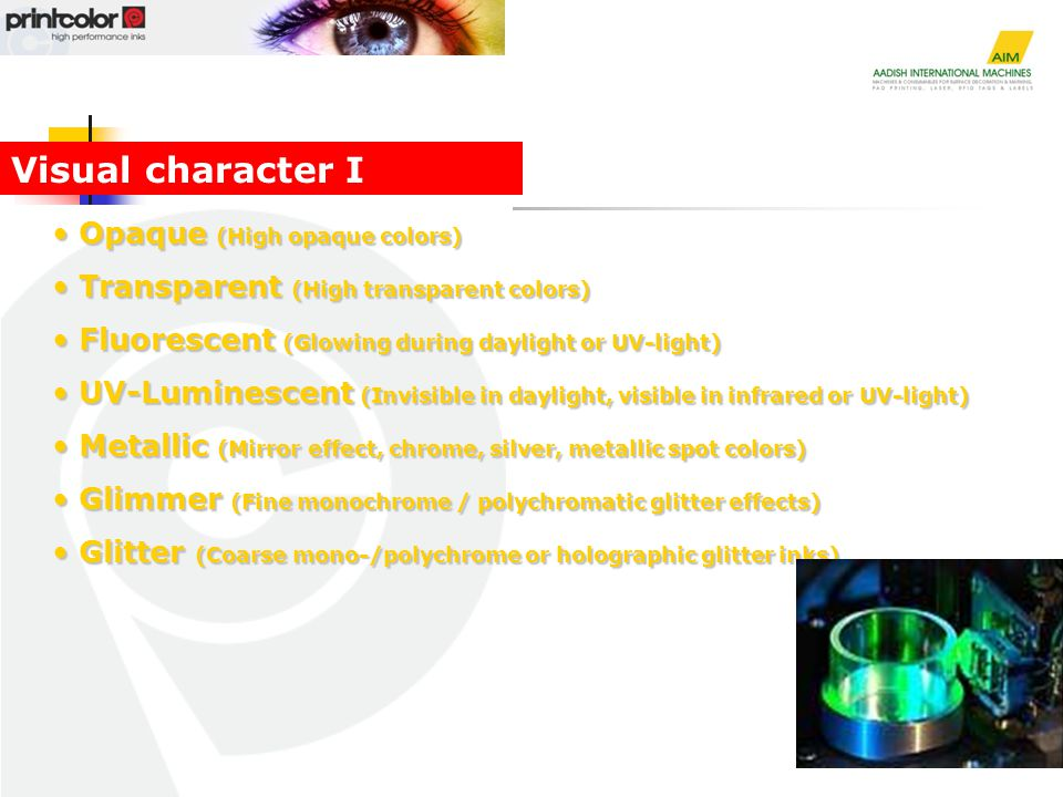 Opaque (High opaque colors) Opaque (High opaque colors) Transparent (High transparent colors) Transparent (High transparent colors) Fluorescent (Glowi