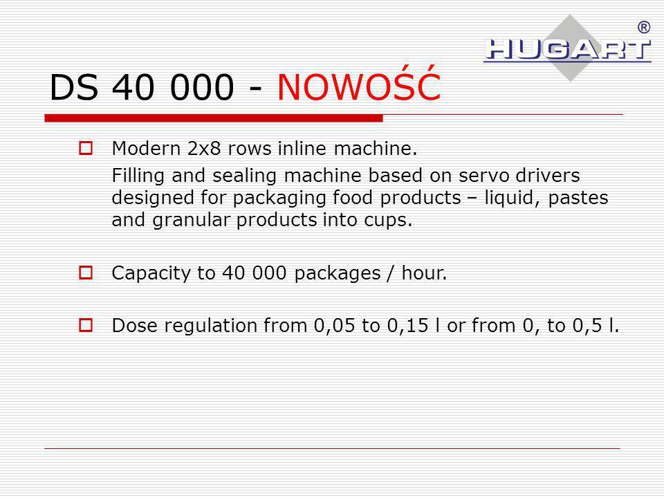 DS 40 000 - NOWOŚĆ Modern 2x8 rows inline machine.