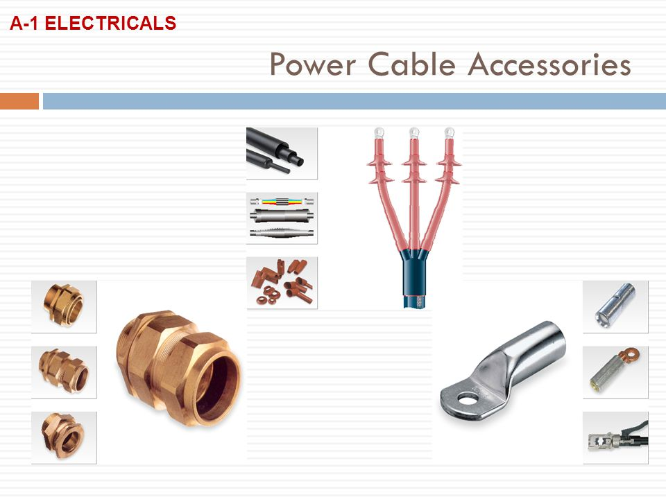 Power Cable Accessories A-1 ELECTRICALS
