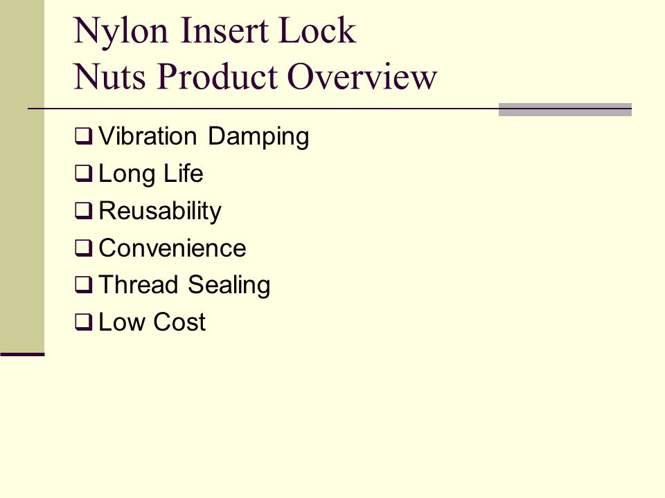 Nylon Insert Lock Nuts Product Overview Vibration Damping Long Life Reusability Convenience Thread Sealing Low Cost