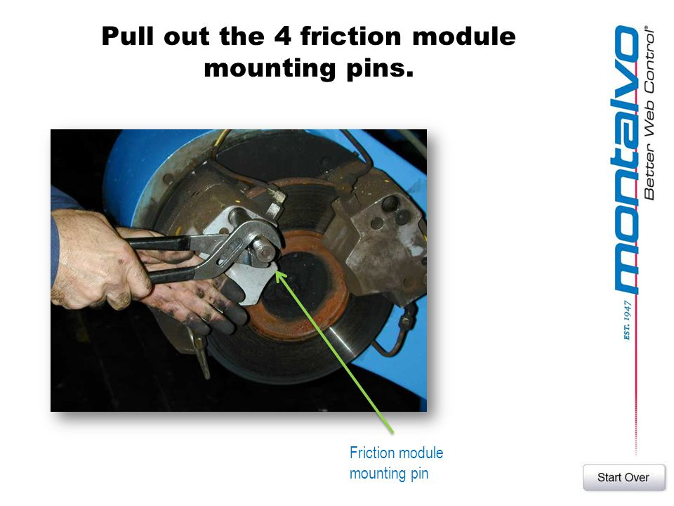 Pull out the 4 friction module mounting pins. Friction module mounting pin
