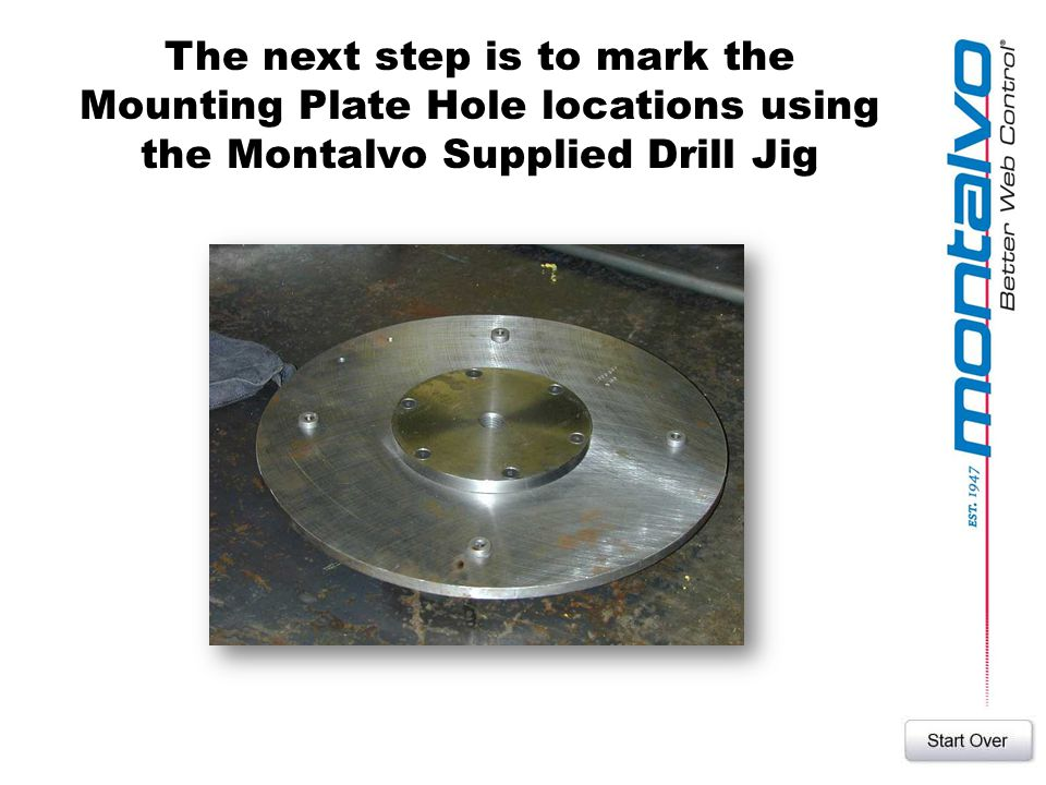 The next step is to mark the Mounting Plate Hole locations using the Montalvo Supplied Drill Jig
