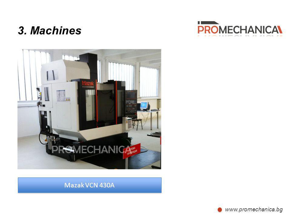 www.promechanica.bg 3. Machines Mazak VCN 430A