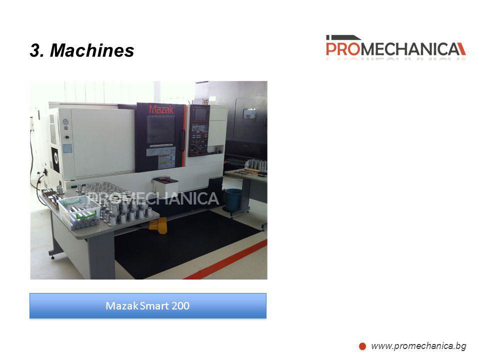 www.promechanica.bg 3. Machines Mazak Smart 200