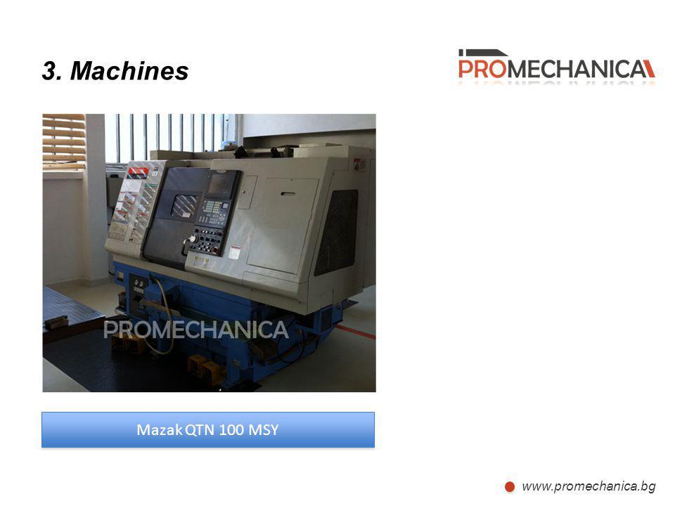 www.promechanica.bg 3. Machines Mazak QTN 100 MSY