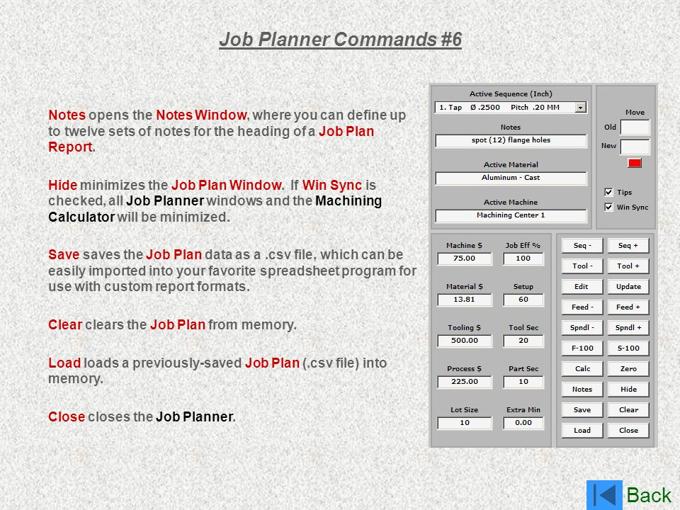 Back Job Planner Commands #6 Notes opens the Notes Window, where you can define up to twelve sets of notes for the heading of a Job Plan Report. Hide