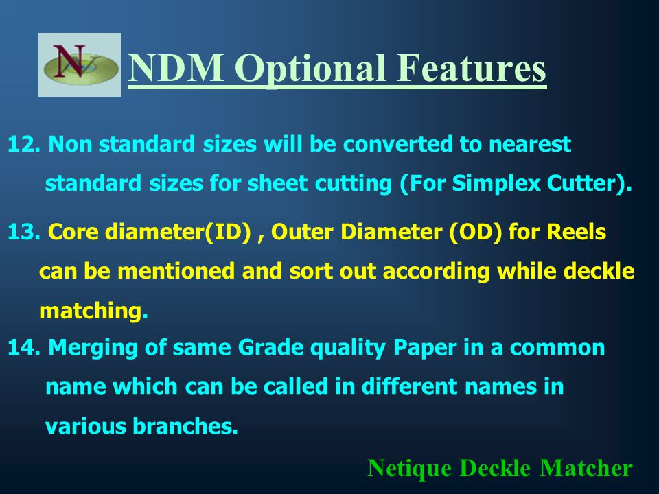 11.Control over number of sizes in a single Pattern Netique Deckle Matcher 8.