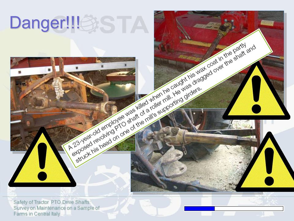 Safety of Tractor PTO Drive Shafts: Survey on Maintenance on a Sample of Farms in Central Italy Danger!!!