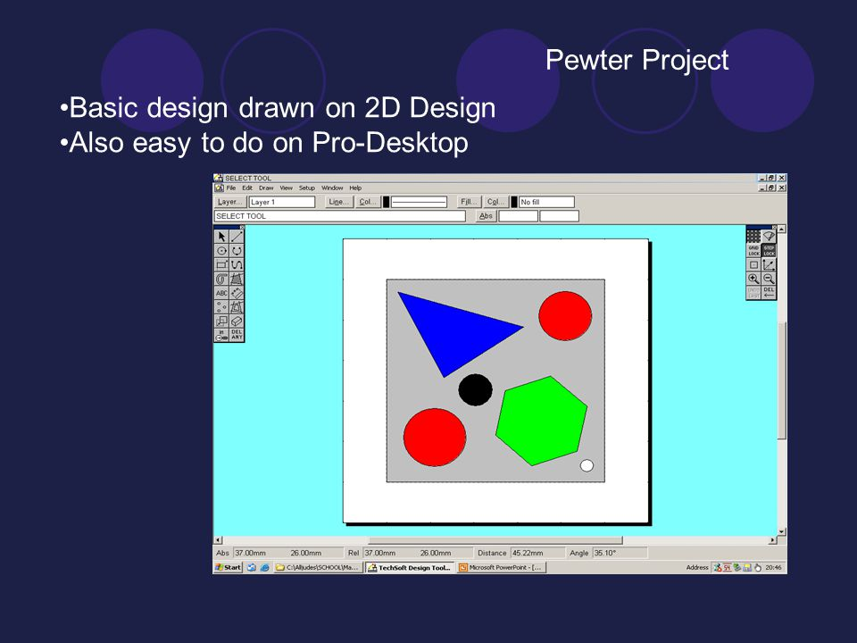Pewter Project Basic design drawn on 2D Design Also easy to do on Pro-Desktop