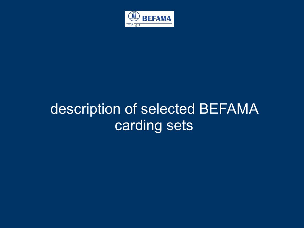 description of selected BEFAMA carding sets