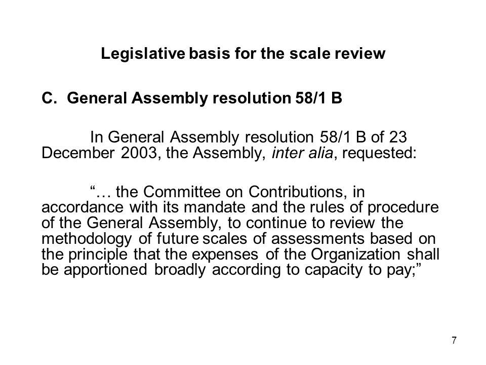 7 Legislative basis for the scale review C.