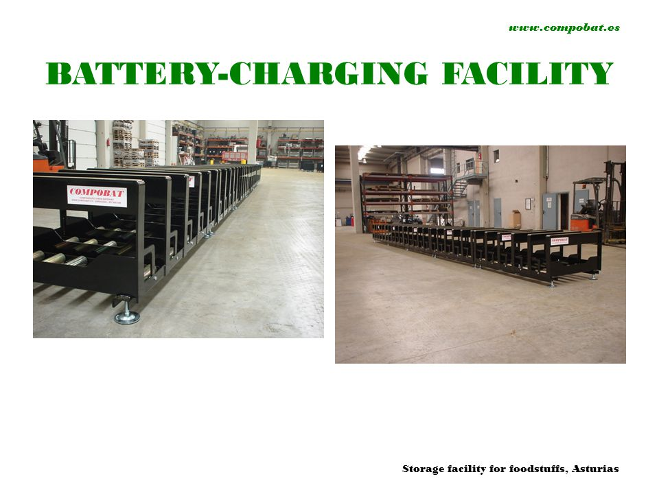 www.compobat.es BATTERY-CHARGING FACILITY Storage facility for foodstuffs, Asturias