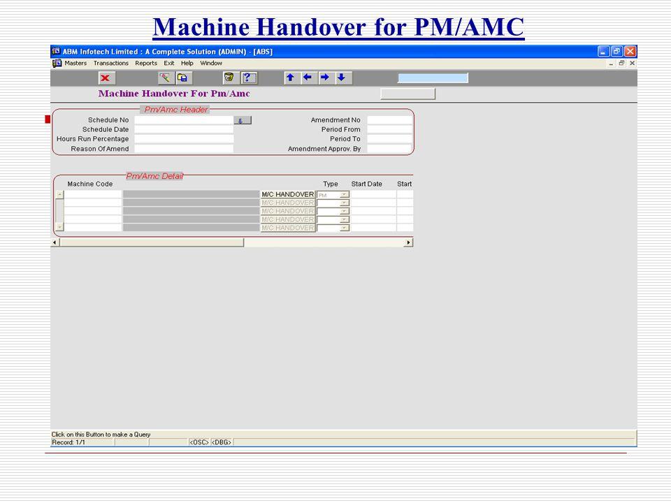 Machine Handover for PM/AMC
