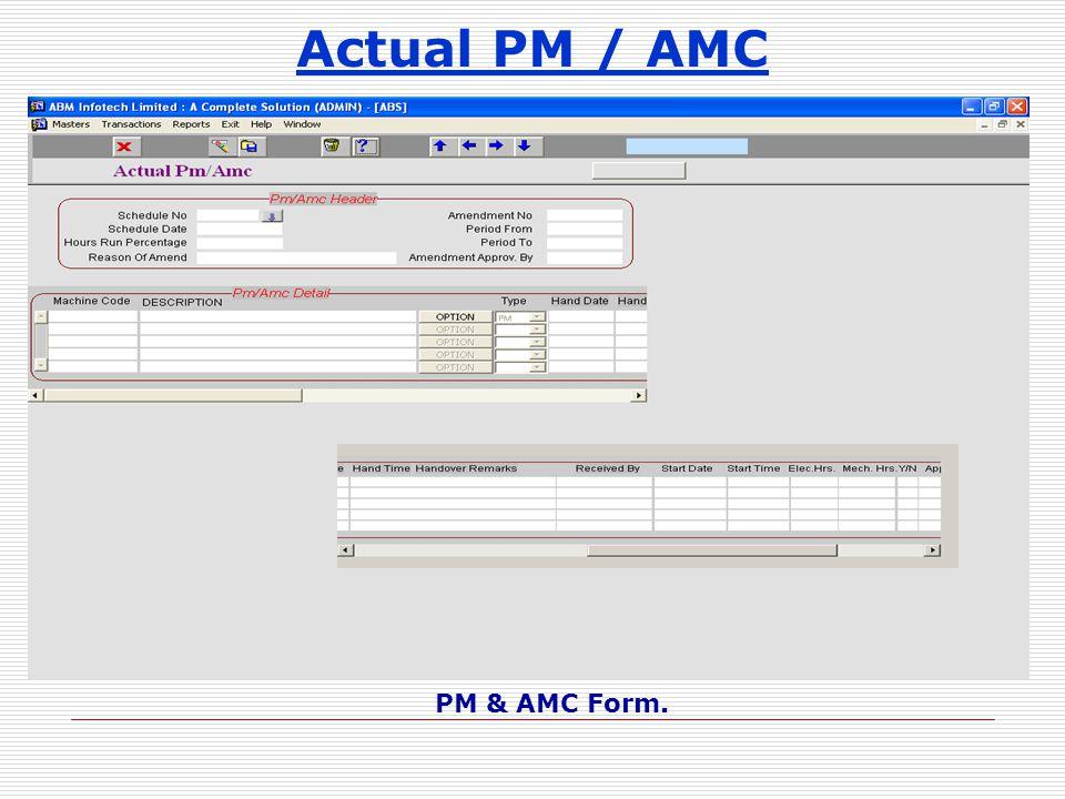 Actual PM / AMC PM & AMC Form.