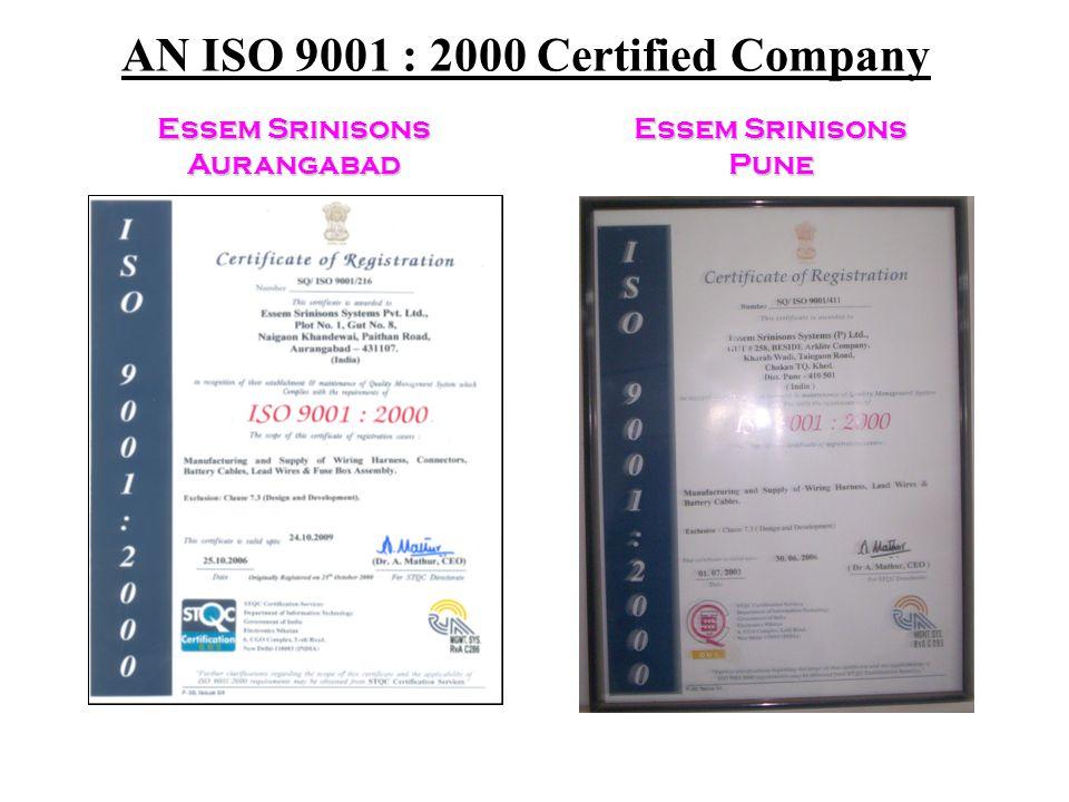 AN ISO 9001 : 2000 Certified Company Essem Srinisons Aurangabad Essem Srinisons Pune