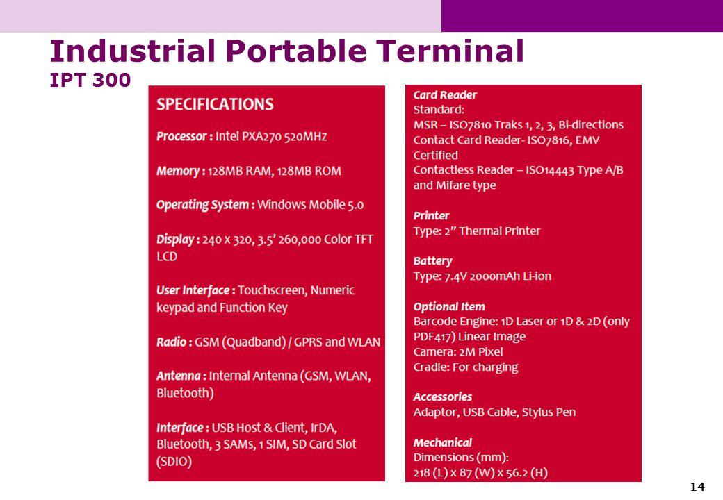 14 Industrial Portable Terminal IPT 300