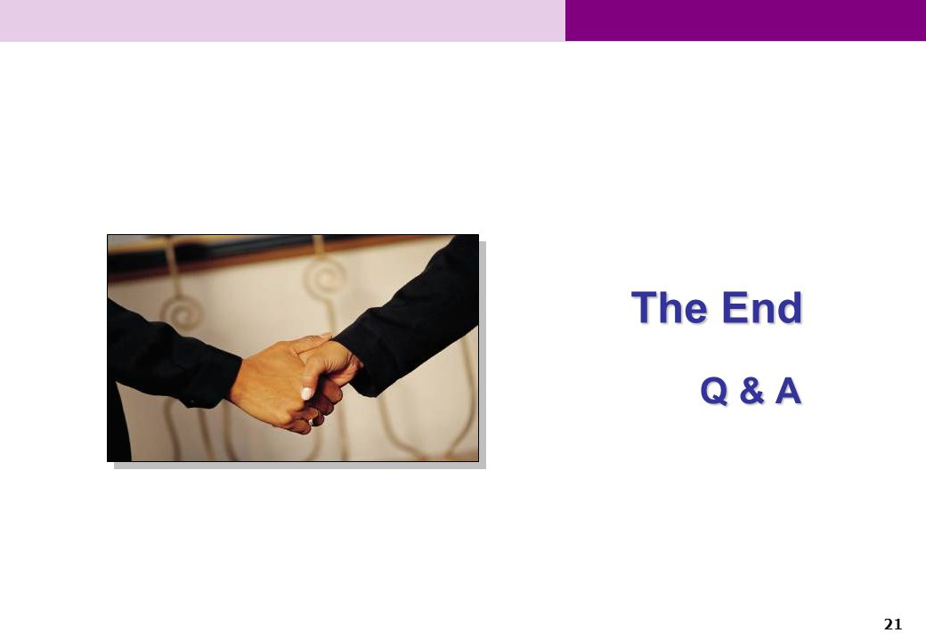 21 The End Q & A
