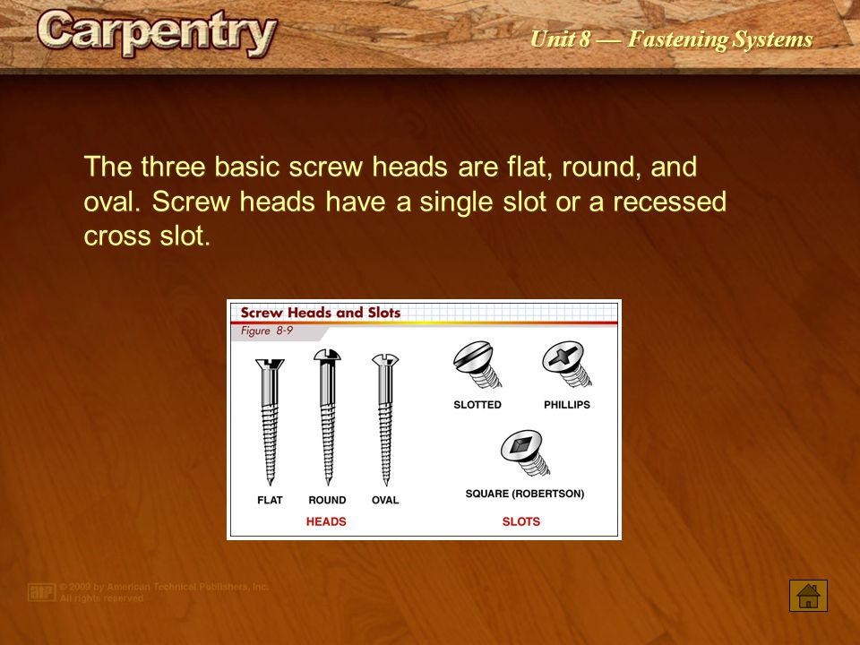 Unit 8 Fastening Systems Heavy-duty staples may be used to fasten plywood sheathing and subflooring. Light-duty and medium-duty staples are used for a