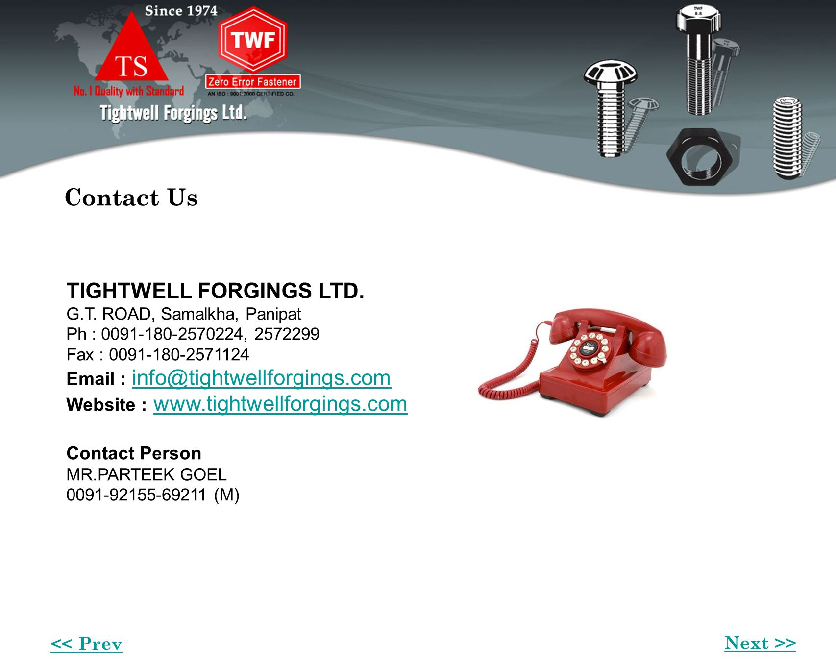 Contact Us TIGHTWELL FORGINGS LTD.G.T.