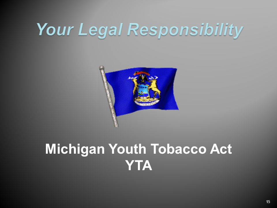 15 Michigan Youth Tobacco Act YTA