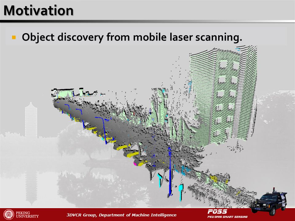 3DVCR Group, Department of Machine Intelligence Object discovery from mobile laser scanning.