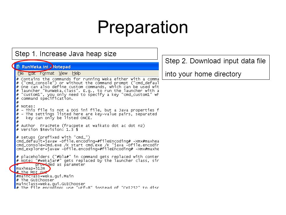 Preparation Step 1. Increase Java heap size Step 2.