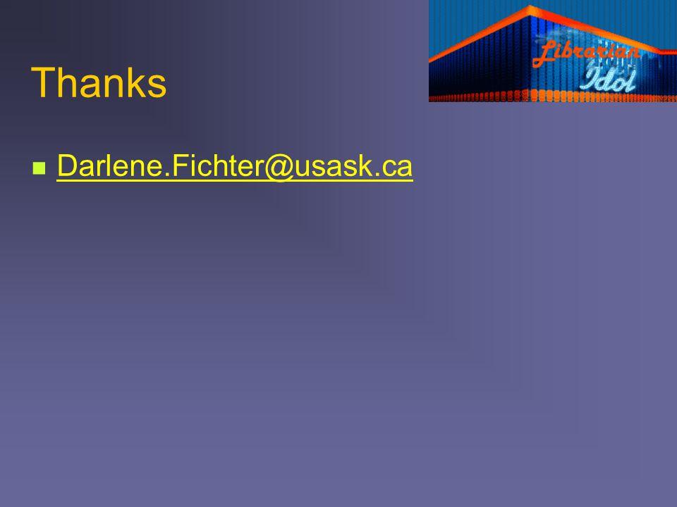 Thanks Darlene.Fichter@usask.ca