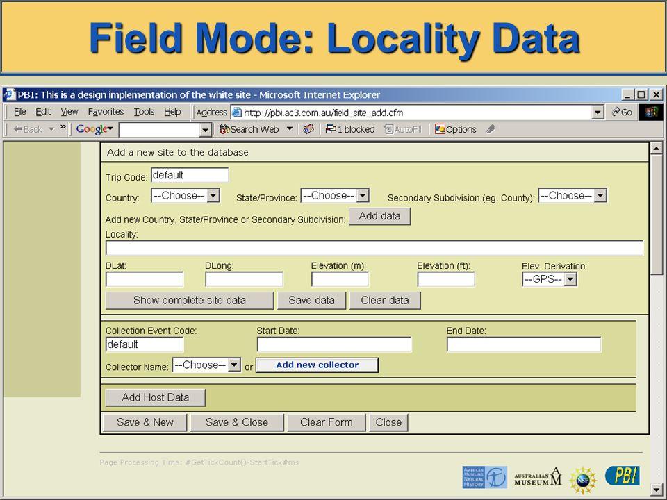 Field Mode: Locality Data