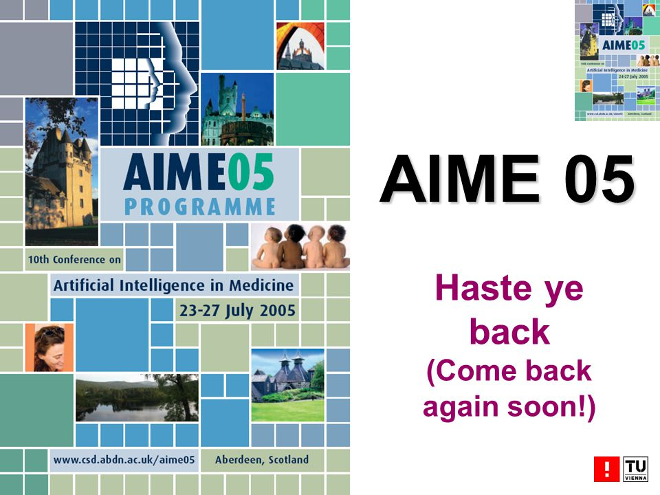 Haste ye back (Come back again soon!) AIME 05