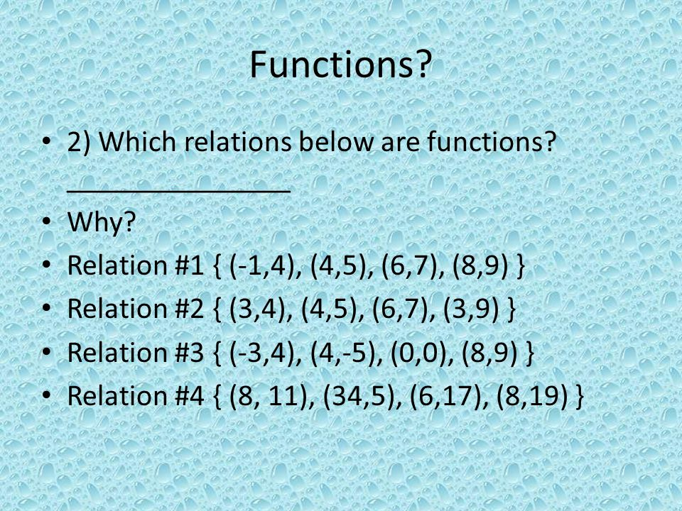 Functions. 2) Which relations below are functions.