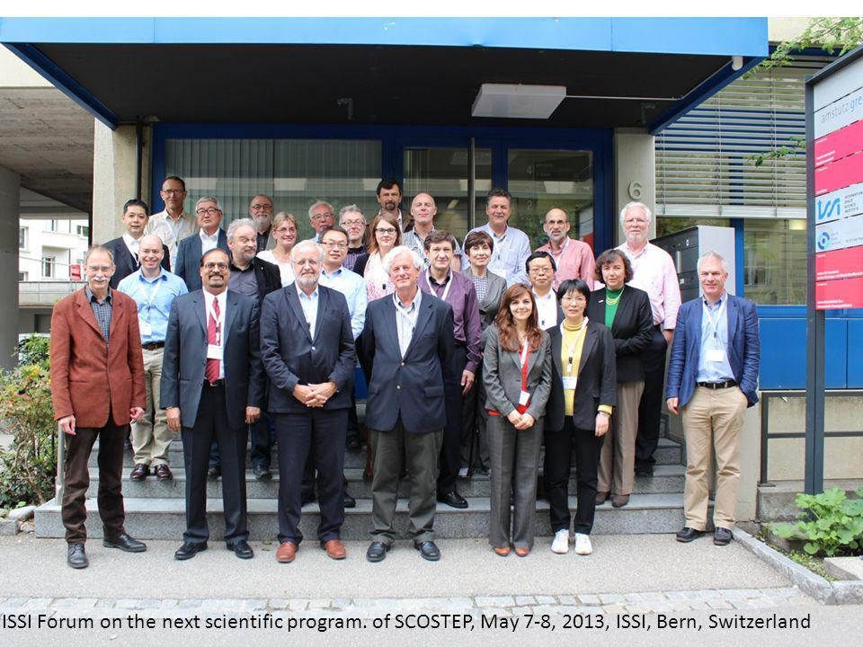 ISSI Forum on the next scientific program. of SCOSTEP, May 7-8, 2013, ISSI, Bern, Switzerland