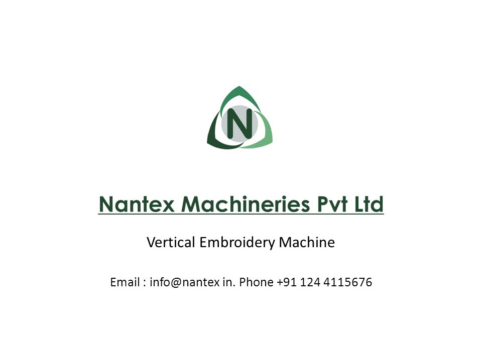 About Us Nantex Machineries was founded in the year 2010 with the purpose of inventing & innovating new technology machines for textiles and automation industry.