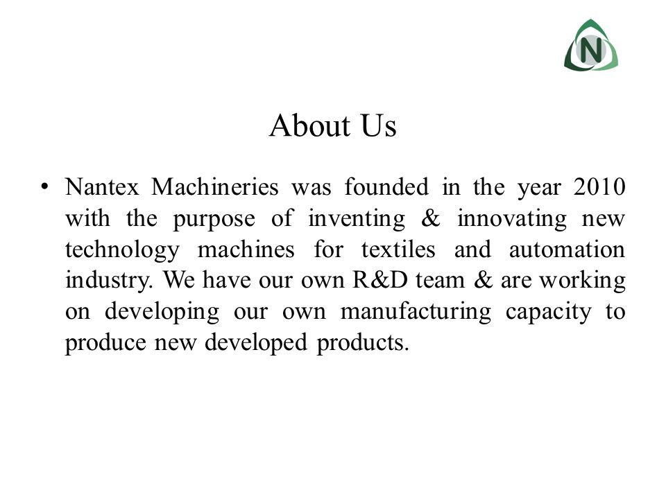 Presentation Overviews Details about the Project Market Survey & Current Statistics Technology Innovation Incorporated in this New Embroidery Machine Outstanding Features compared to Existing Product in the market % Utilization / man power / Automation involved in this Product Product Life Cycle Cost Analysis Productivity of new Schifflie compared to other products in the market Overall Growth rate in Schifflie Embroidery against Increase in Demand Product lifecycle Cost Analysis Space Utilization for machine installation Maximum possibility of endless repeat designs through this machine About the Machine