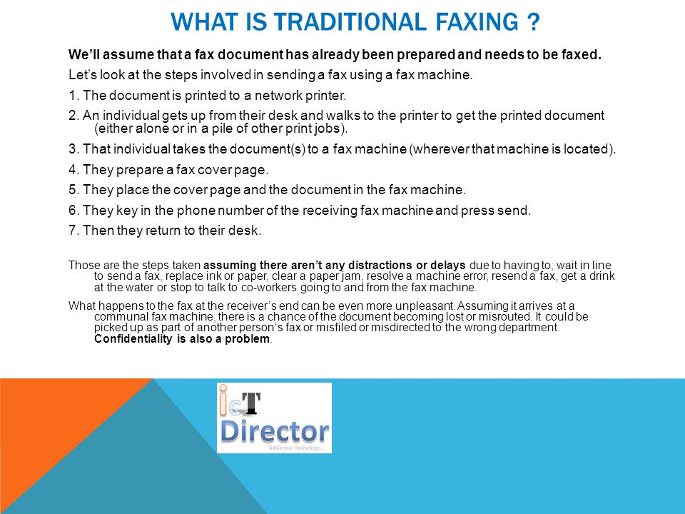 WHAT IS TRADITIONAL FAXING .