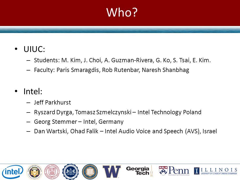 Who.UIUC: – Students: M. Kim, J. Choi, A. Guzman-Rivera, G.