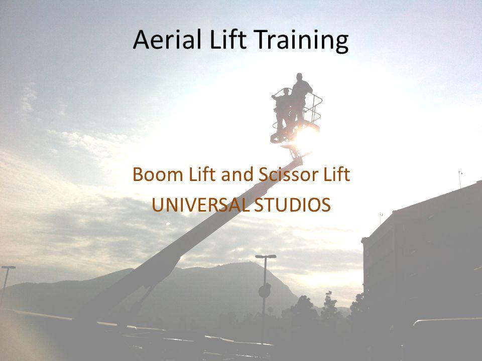 Aerial Lift Training Boom Lift and Scissor Lift UNIVERSAL STUDIOS