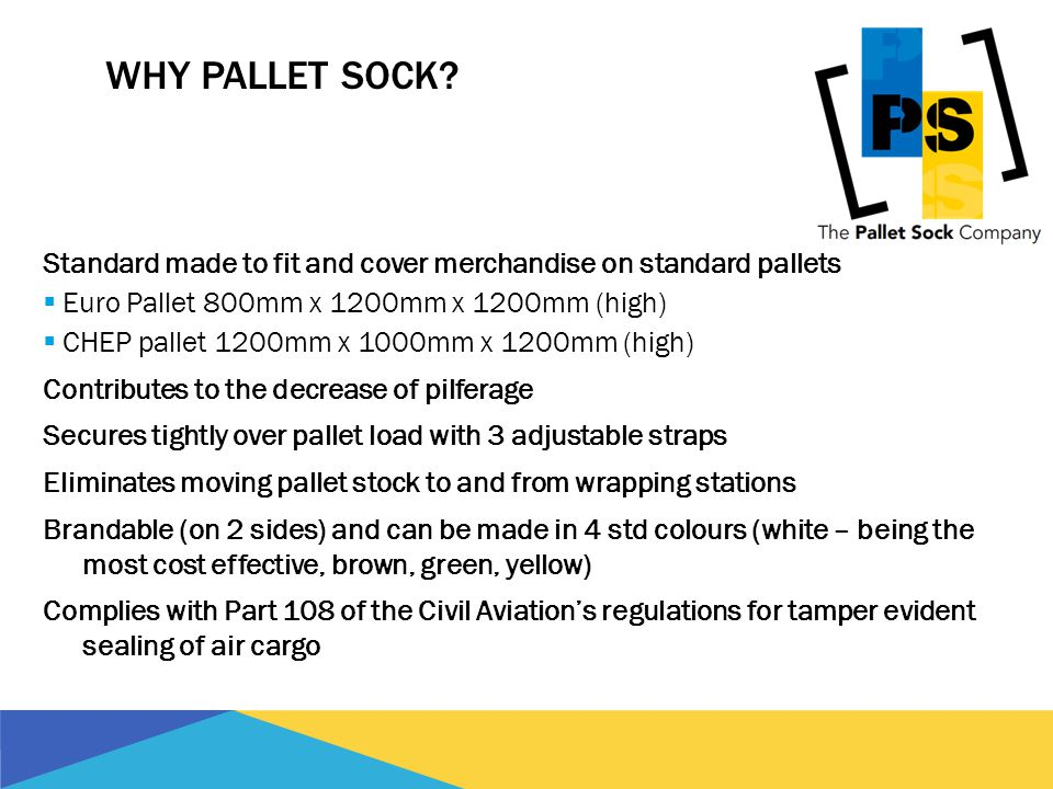 WHY PALLET SOCK.