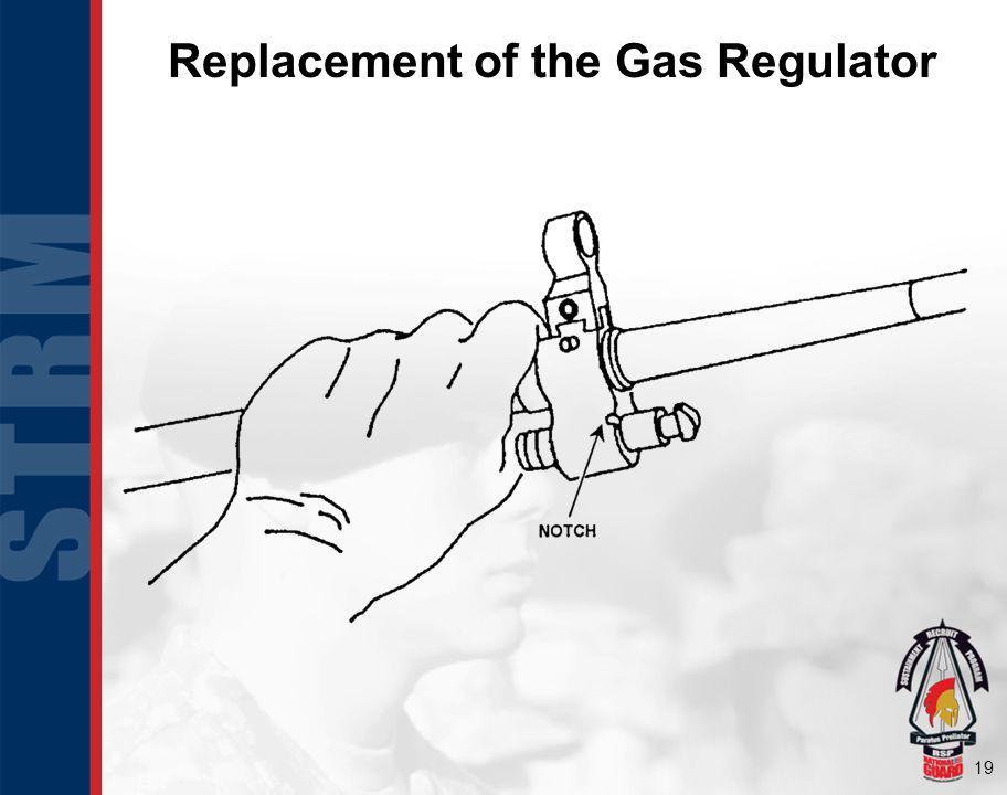 19 Replacement of the Gas Regulator