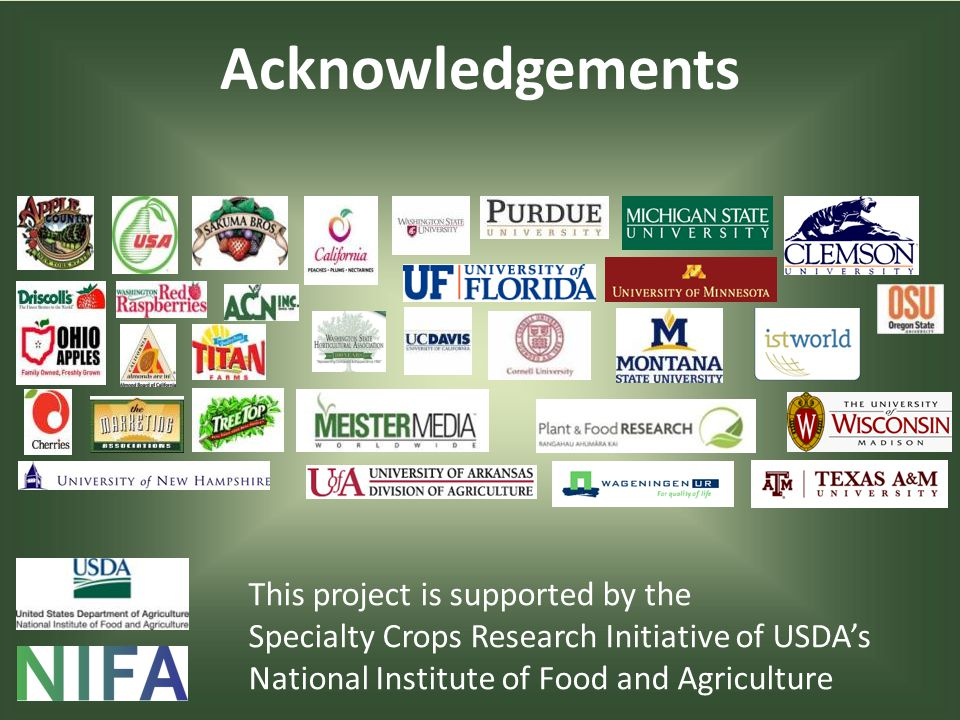 Acknowledgements This project is supported by the Specialty Crops Research Initiative of USDAs National Institute of Food and Agriculture