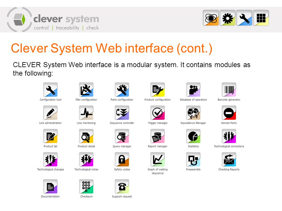 Clever System Web interface (cont.) CLEVER System Web interface is a modular system.