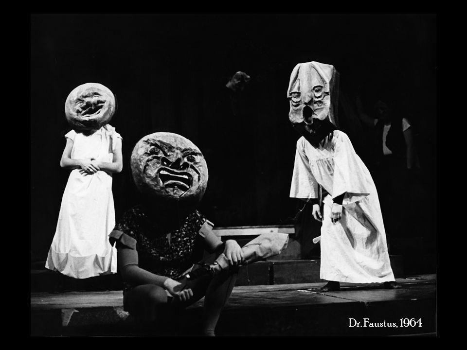 Dr. Faustus, 1964