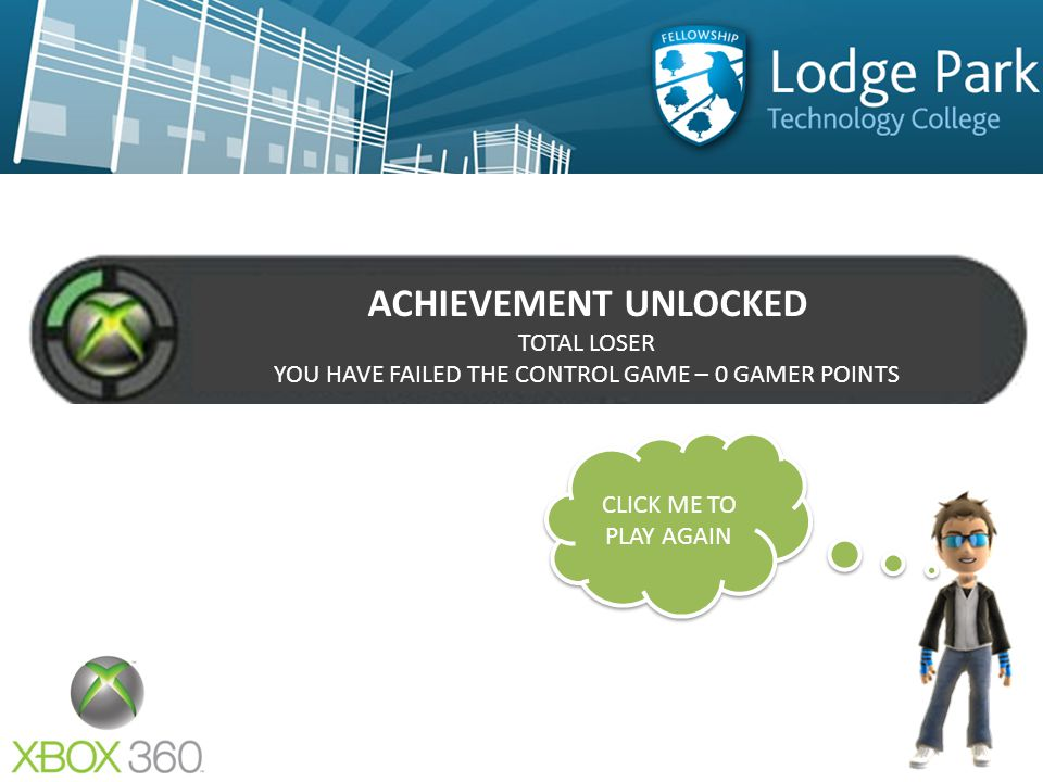 ACHIEVEMENT UNLOCKED TOTAL GAMER YOU HAVE COMPLETED THE CONTROL GAME – 30 GAMER POINTS