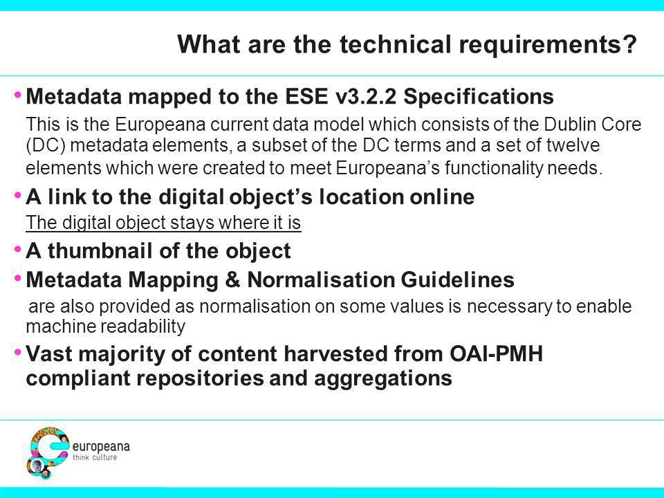 What are the technical requirements.