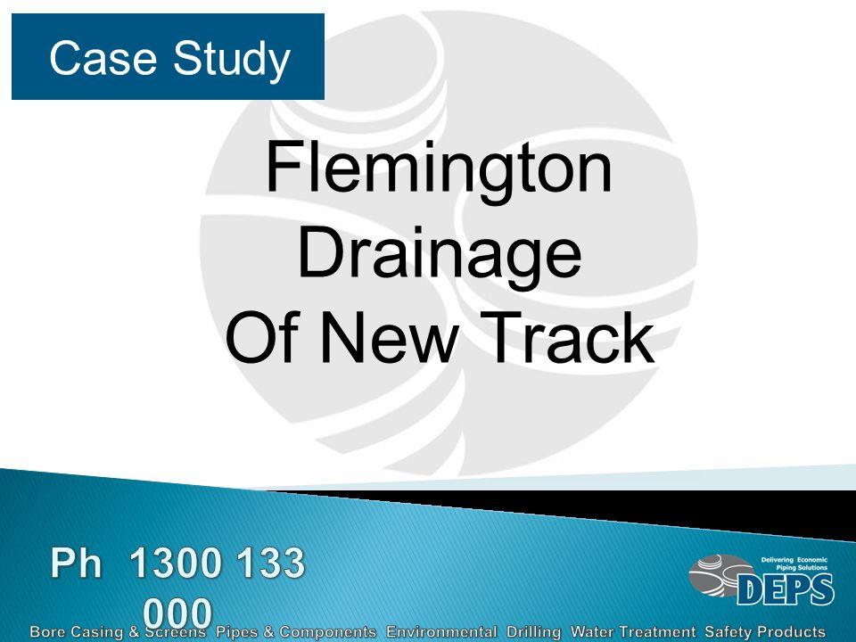 Case Study Flemington Drainage Of New Track