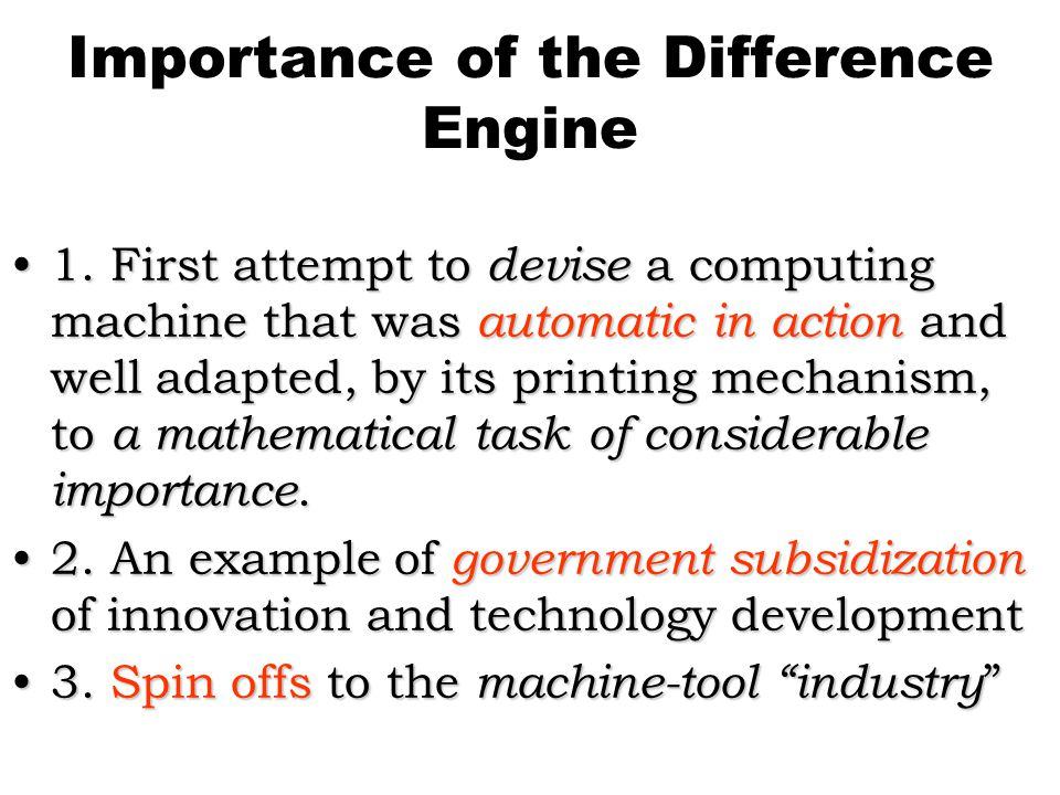 Importance of the Difference Engine 1.