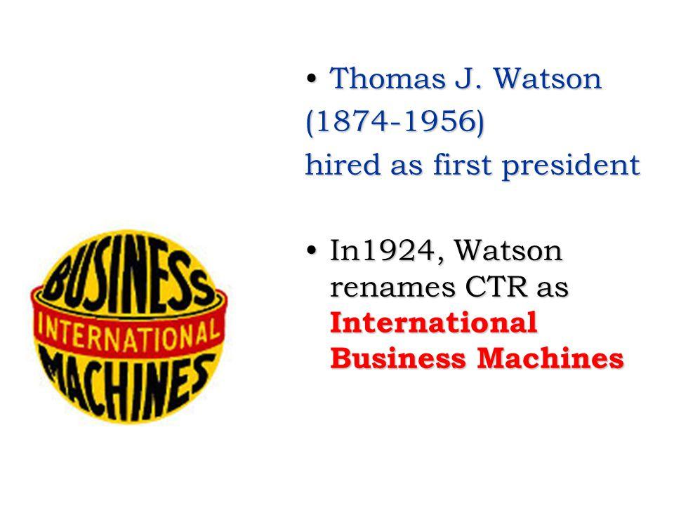 Thomas J.WatsonThomas J.