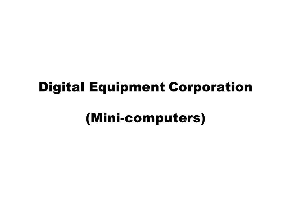 Digital Equipment Corporation (Mini-computers)