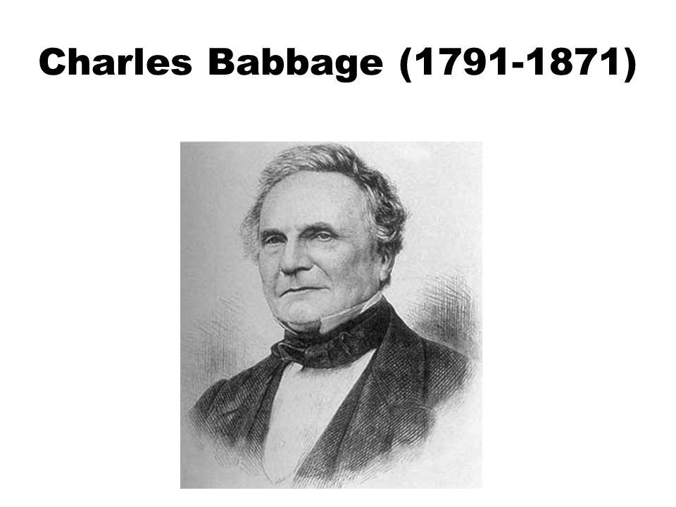 Charles Babbage (1791-1871)