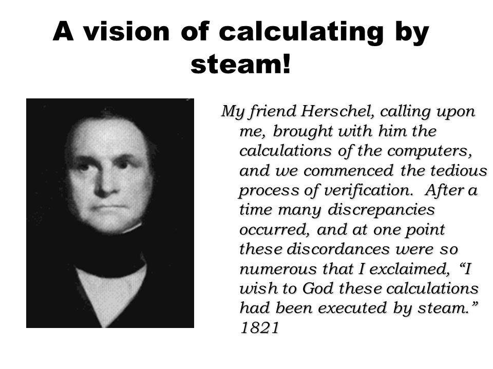A vision of calculating by steam.