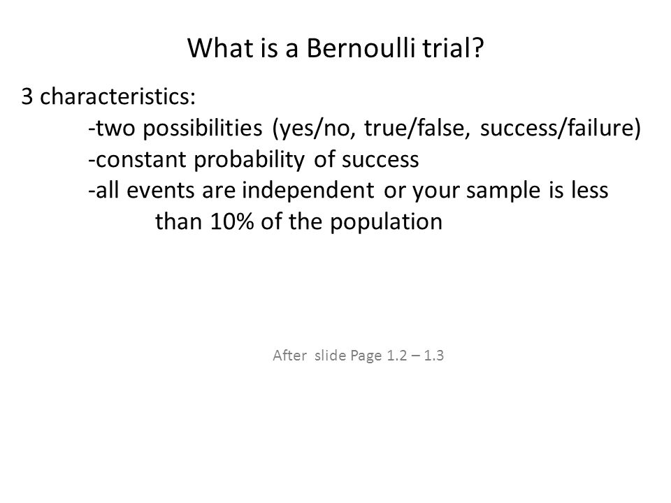 What is a Bernoulli trial.
